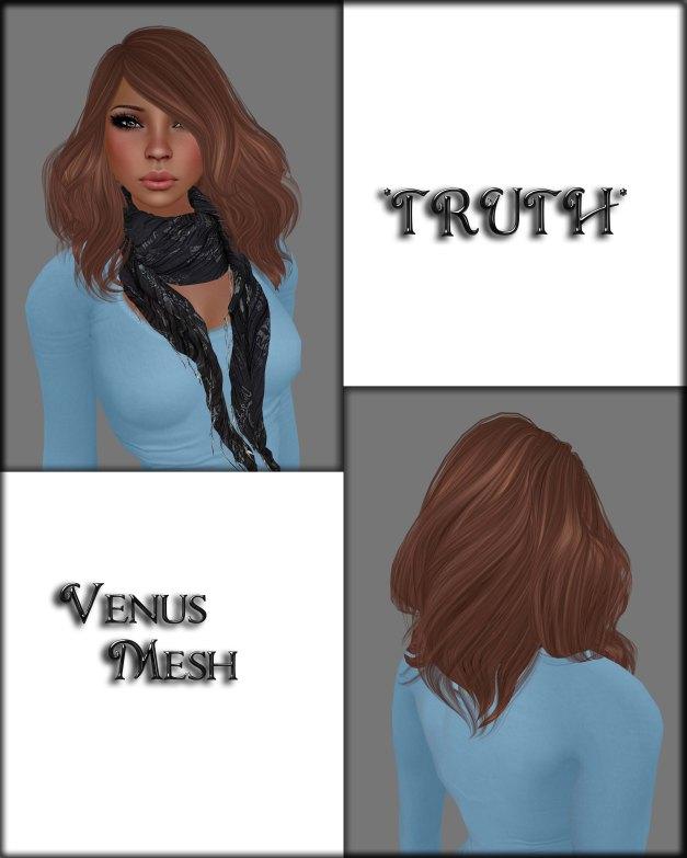 Truth - Venus Mesh